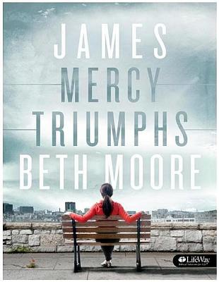 James: Mercy Triumphs (Member Book), Beth Moore
