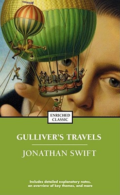 Gulliver's Travels and A Modest Proposal (Enriched Classics), Swift, Jonathan