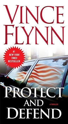 Protect and Defend, VINCE FLYNN