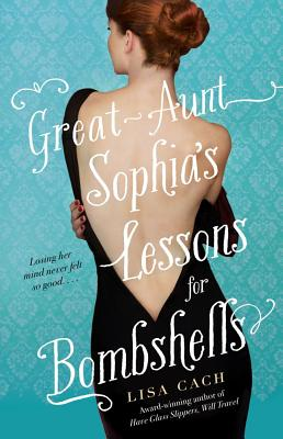 Image for Great Aunt Sophia's Lessons for Bombshells