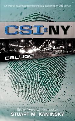 Deluge: CSI: New York, Stuart M. Kaminsky