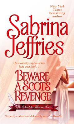 Beware a Scot's Revenge (School for Heiresses), SABRINA JEFFRIES