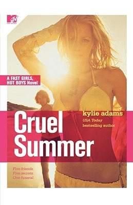 Image for Cruel Summer : Fast Girls, Hot Boys