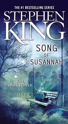 DARK TOWER 6 : SONG OF SUSANNAH, STEPHEN KING