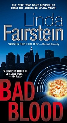 Bad Blood: A Novel, LINDA FAIRSTEIN