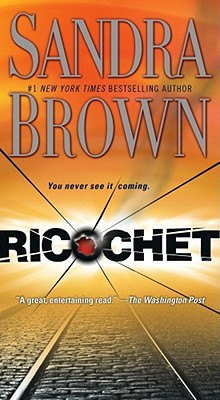Ricochet: A Novel, Brown, Sandra