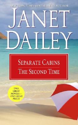 Separate Cabins/2nd Time Around, JANET DAILEY