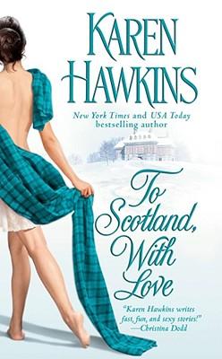 To Scotland, With Love, KAREN HAWKINS