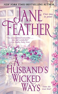 A Husband's Wicked Ways, Jane Feather