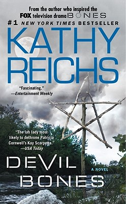 Devil Bones: A Novel (Temperance Brennan), Kathy Reichs