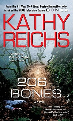 206 Bones: A Novel (12) (A Temperance Brennan Novel), Reichs, Kathy