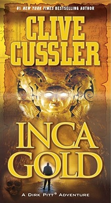 Inca Gold (Dirk Pitt Adventure), Cussler, Clive