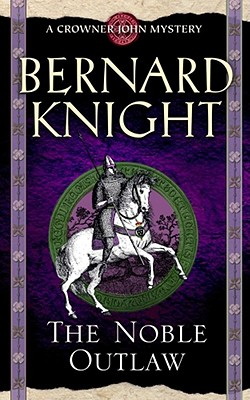 The Noble Outlaw, Knight, Bernard