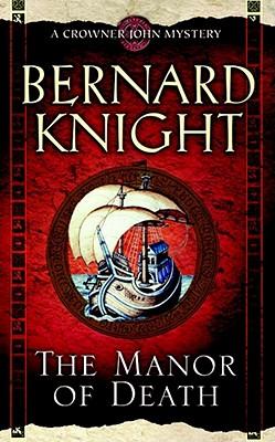The Manor of Death, Knight, Bernard
