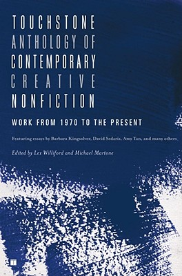 Image for Touchstone Anthology of Contemporary Creative Nonfiction: Work from 1970 to the Present
