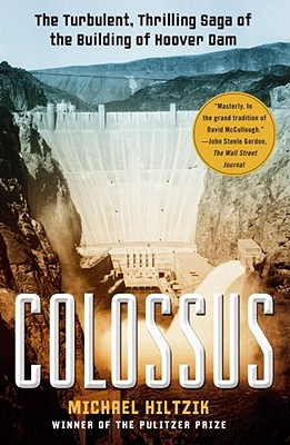 Image for Colossus: The Turbulent, Thrilling Saga of the Building of Hoover Dam