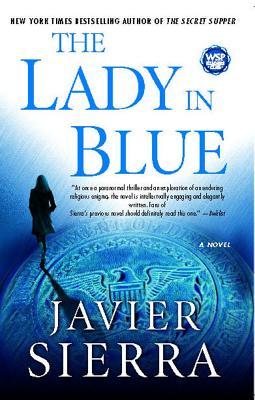 The Lady in Blue: A Novel, Sierra, Javier