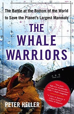 Image for The Whale Warriors: The Battle at the Bottom of the World to Save the Planet's Largest Mammals