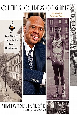 On The Shoulders Of Giants: My Journey Through The, Abdul-Jabbar, Kareem