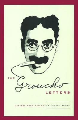 Image for The Groucho Letters: Letters From and To Groucho Marx