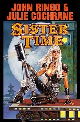 Sister Time (Posleen War Series #9), Ringo, John; Cochrane, Julie