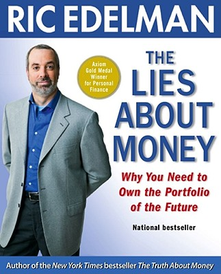 Image for Lies About Money: Why You Need to Own the Portfolio of the Future