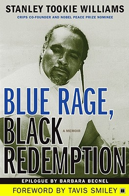 Blue Rage, Black Redemption: A Memoir, Williams, Stanley Tookie