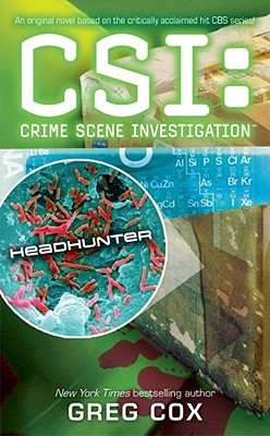 CSI: Headhunter, Cox, Greg