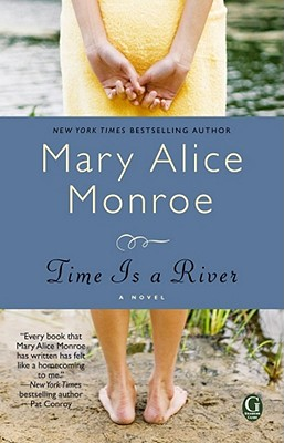 TIME IS A RIVER, MONROE, MARY ALICE