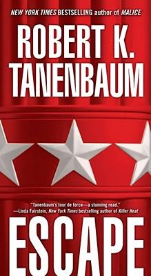 Escape, Robert K Tanenbaum