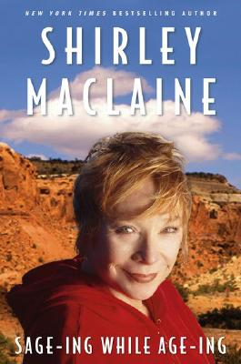 Image for Sage-ing While Age-ing (Shirley Maclaine)