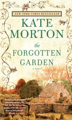 "The Forgotten Garden: A Novel, ""Morton, Kate"""