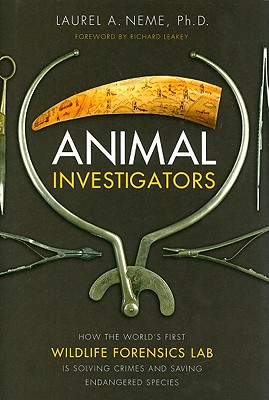 Animal Investigators, Neme, Laurel A.