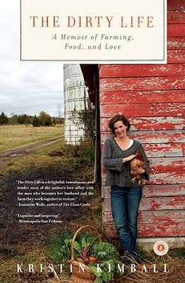 Image for The Dirty Life: A Memoir of Farming, Food, and Love