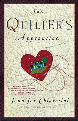 Image for QUILTER'S APPRENTICE (ELM CREEK QUILTS, NO 1)
