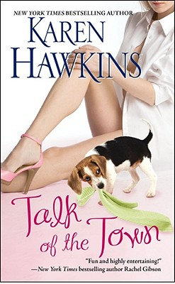 Talk of the Town, Karen Hawkins