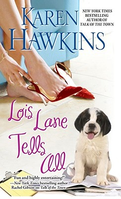 Lois Lane Tells All, Karen Hawkins