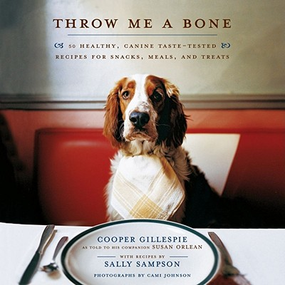 Image for THROW ME A BONE 50 HEALTHY SNACKS, CANINE TASTE-TESTED