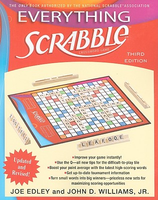 Everything Scrabble: Third Edition, Edley, Joe; Williams, John