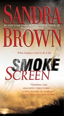 Smoke Screen: A Novel, SANDRA BROWN