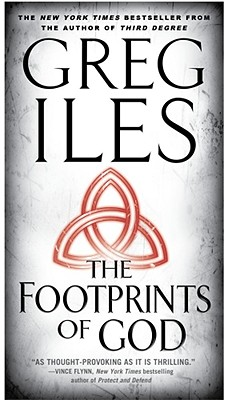 The Footprints of God: A Novel, Iles, Greg