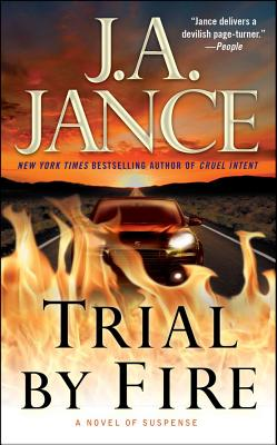 Trial by Fire: A Novel of Suspense (Ali Reynolds Series), Jance, J.A.