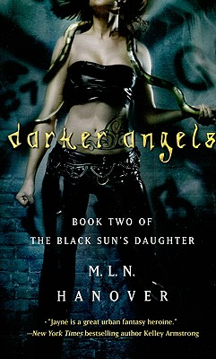 Darker Angels (The Black Sun's Daughter, Book 2), M.L.N. Hanover