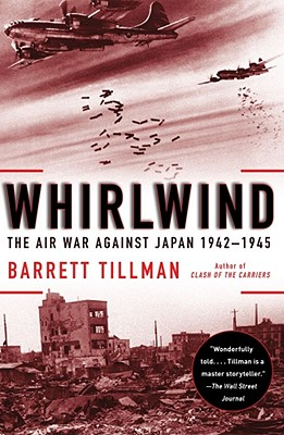 Image for Whirlwind: The Air War Against Japan, 1942-1945