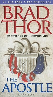 THE APOSTLE [TALL PB]  A Thriller, Thor, Brad