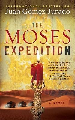 The Moses Expedition: A Novel, Juan Gomez-Jurado