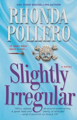 Slightly Irregular (Finley Anderson Tanner Mysteries), Rhonda Pollero