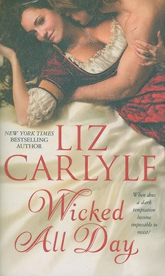 Wicked All Day, LIZ CARLYLE
