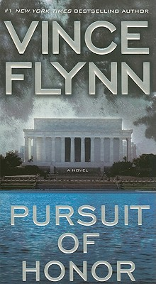 Pursuit of Honor: A Novel, Vince Flynn
