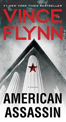AMERICAN ASSASSIN (MITCH RAPP, NO 11), FLYNN, VINCE